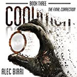 CONDITION Book Three: The Final Correction    Alec Birri