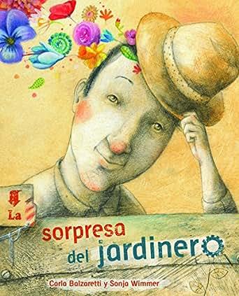 La sorpresa del jardinero (The Gardener's Surprise) eBook