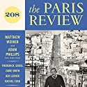 The Paris Review No. 208 Periodical by Lorin Stein (editor) Narrated by Jill Melancon, Steve Coulter