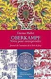 Oberkampf, vivre pour entreprendre : Journal de l'inventeur de la Toile de Jouy (1738-1815)