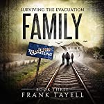 Family: Surviving the Evacuation, Book 3 | Frank Tayell