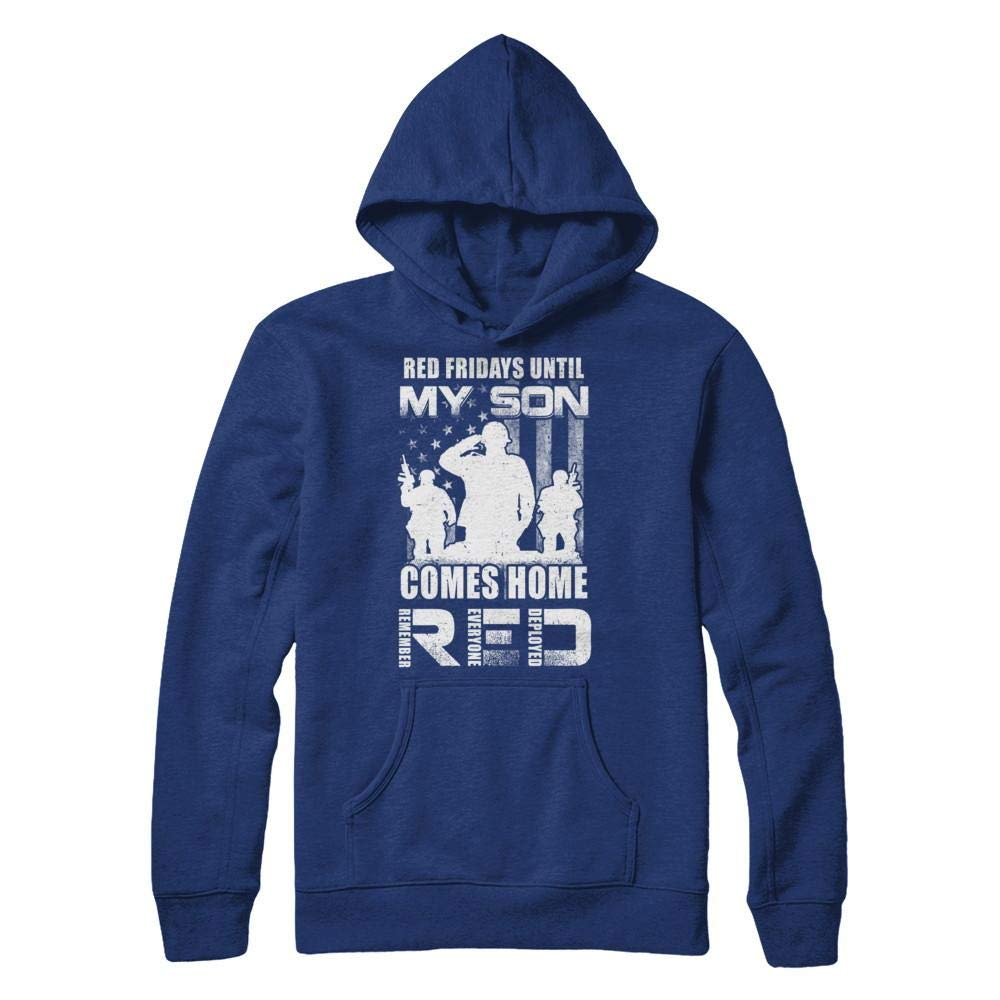 Unisex Friday Until My Son Comes Home Military Dad Mom Shirt Pullover 4094