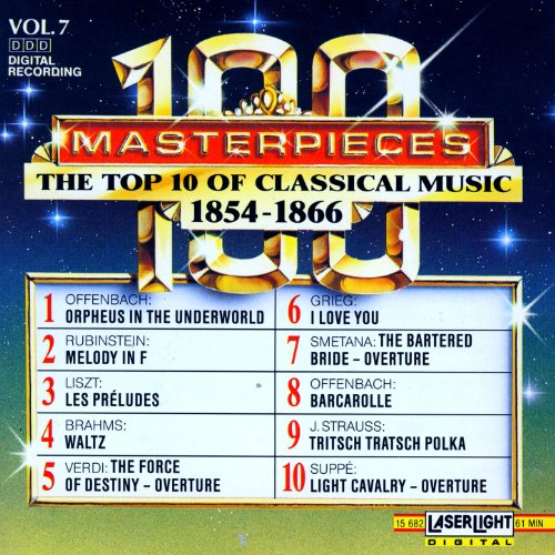 100 Masterpieces, Vol.7 - The Top 10 Of Classical Music: 1854 - 1866