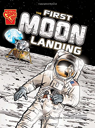 The First Moon Landing (Graphic History)