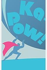 Ka-Pow! Kindle Edition
