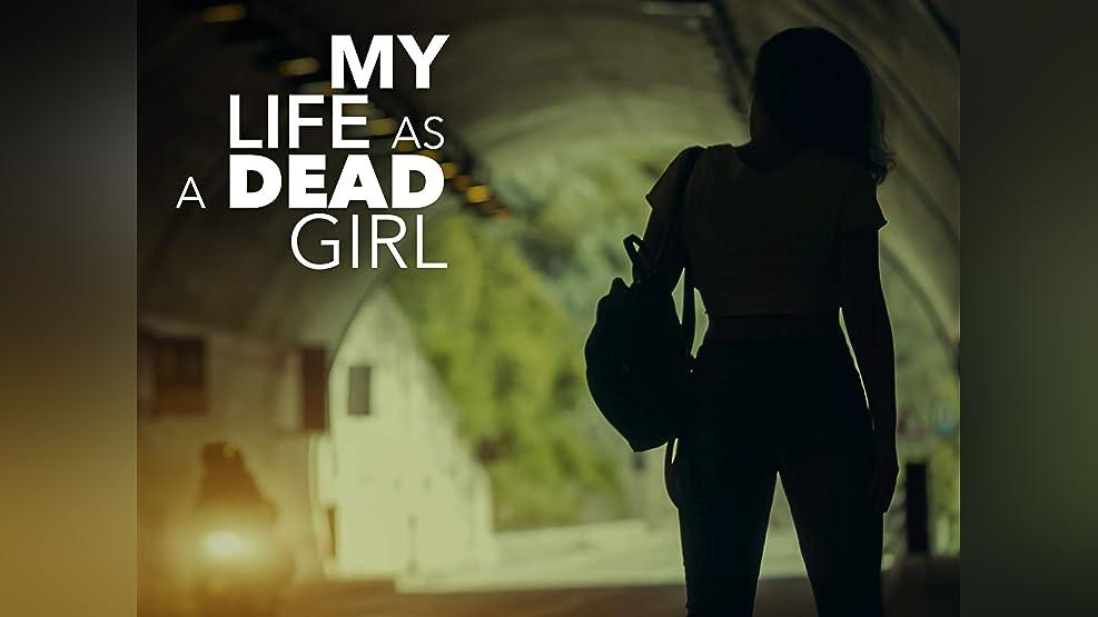 My Life As a Dead Girl - Season 1