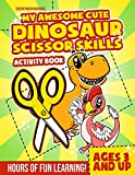 My Awesome Cute Dinosaur Scissor Skills Activity Book: A Cutting Exercise Workbook
