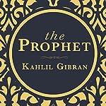 The Prophet | Kahlil Gibran