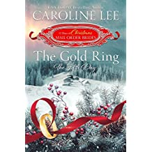 The Gold Ring: the Fifth Day (The 12 Days of Christmas Mail-Order Brides Book 5)