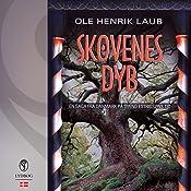 Skovenes dyb (En saga fra Danmark på Svend Estridsøns tid 4) | Ole Henrik Laub