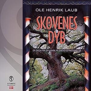 Skovenes dyb (En saga fra Danmark på Svend Estridsøns tid 4) Audiobook