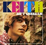 Ain'T Gonna Lie       /  Keith
