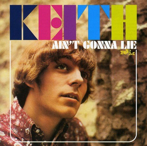 Ain'T Gonna Lie       /  Keith by Keith