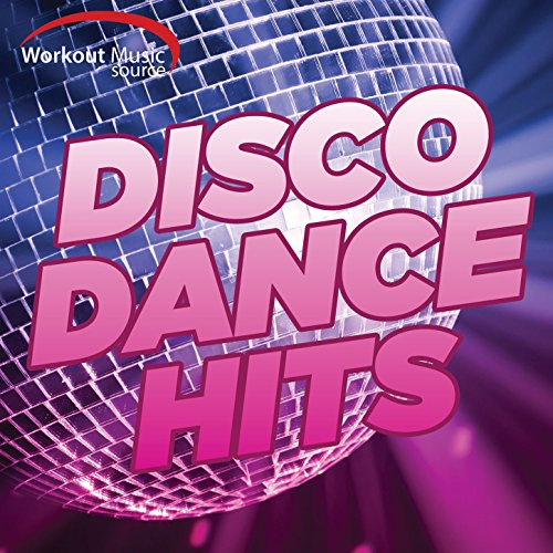 Workout Music Source - Disco Dance Hits (60 Min Non-Stop Mix for Fitness & Workout 130 BPM)