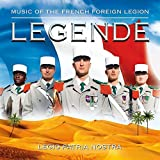 Legende - Music Of The French Foreign Legion - Legio Patria Nostra
