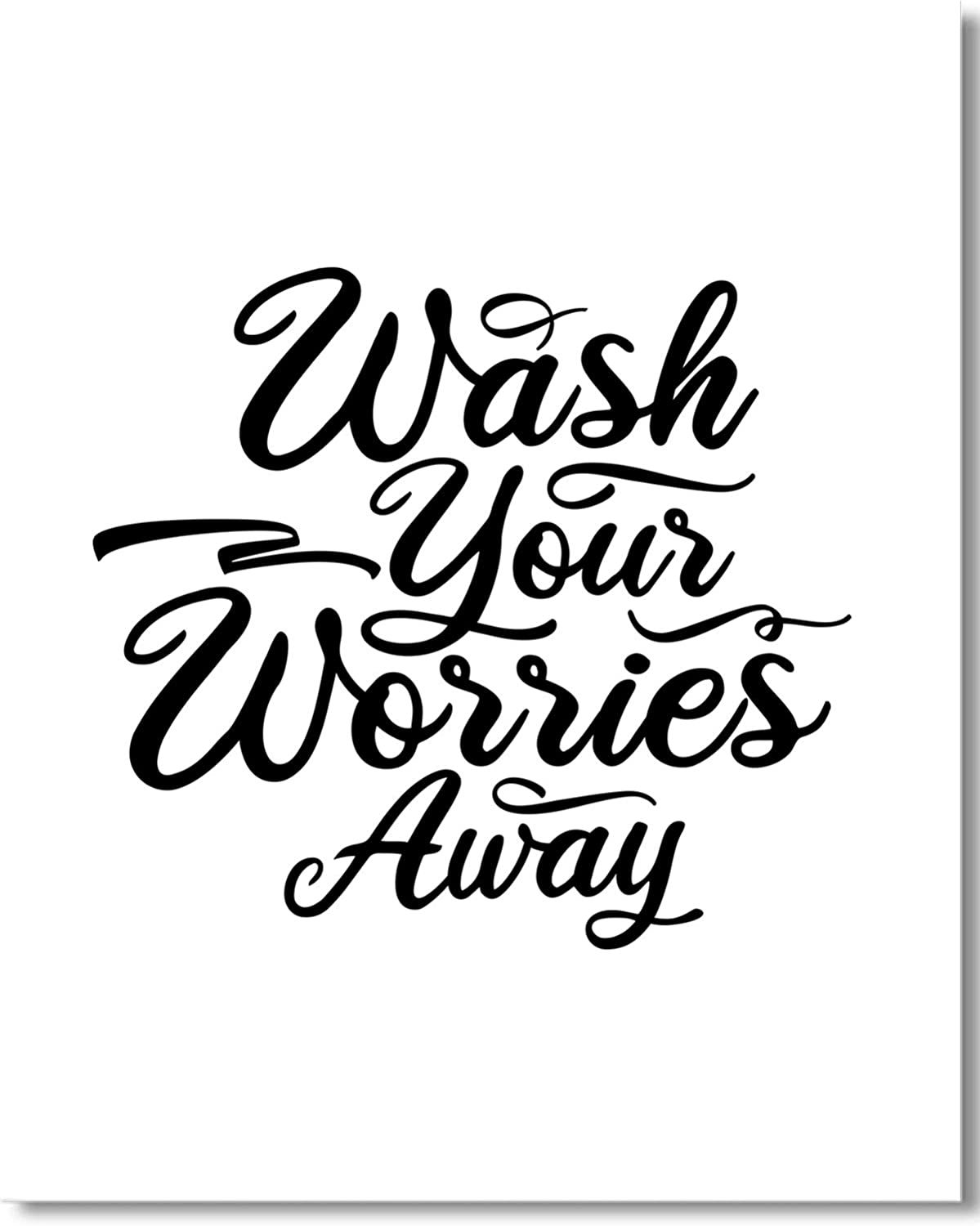 Wash Your Worries Away - Wall Decor Art Print - 16x20-inch unframed poster - Great decor for bathroom or powder room