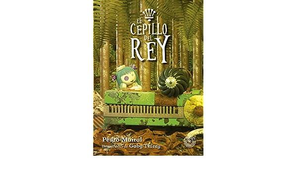 Amazon.com: El cepillo del rey (Spanish Edition) eBook: Pedro Mairal: Kindle Store