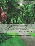 Remember Me This Way Final Wishes Planner (2nd Edition)