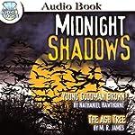 Midnight Shadows | Nathaniel Hawthorne,M. R. James