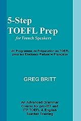 5-Step TOEFL Prep for French Speakers (Volume 4) Paperback