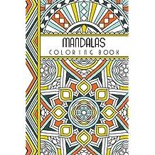 "Mandalas: 4"" x 6"" Pocket Coloring Book Featuring 75 Mandalas for Coloring (Jenean Morrison Adult Coloring Books)"