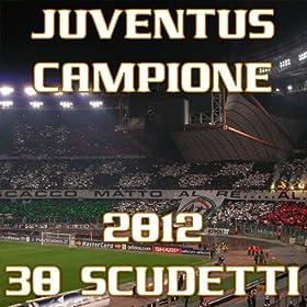 Amazon.com: Juventus campione 2012 (38 scudetti): High