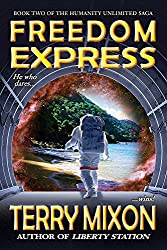 Freedom Express (Book 2 of The Humanity Unlimited Saga)