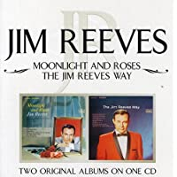 Moonlight and Roses/The Jim Reeves Way
