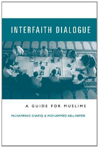 Interfaith Dialogue: A Guide for Muslims