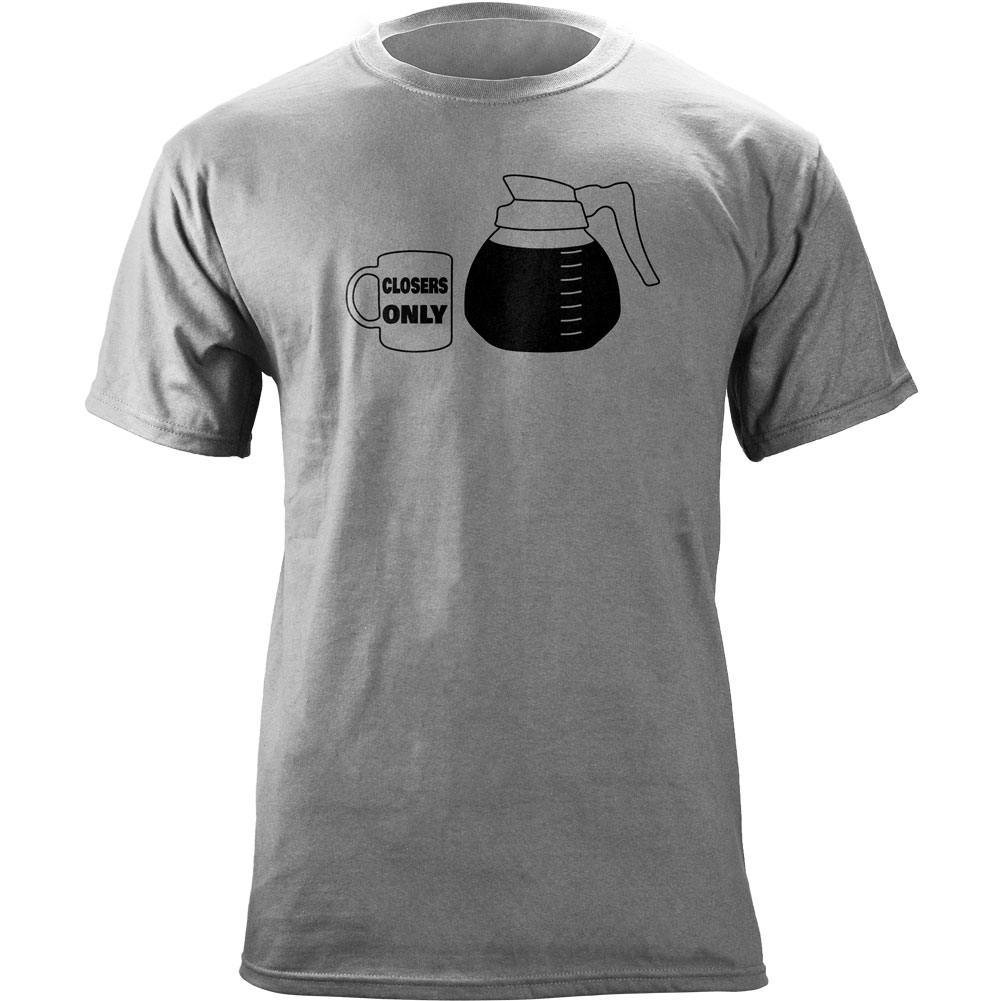 Coffee Is For Closers Only Funny Tshirt