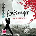 Endsinger Audiobook by Jay Kristoff Narrated by Jane Collingwood