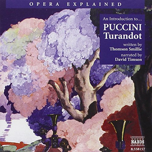 Opera Explained: Turandot