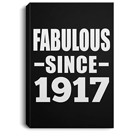 Designsify Fabulous Since 1917 - Canvas Portrait Lona ...
