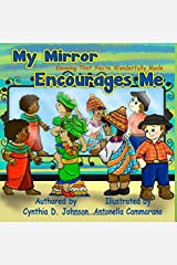 My Mirror Encourages Me (English): Knowing That You're Wonderfully Made Paperback