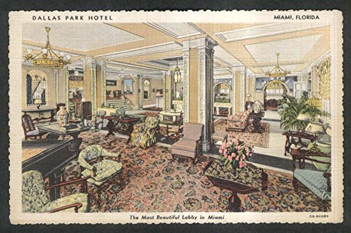 Lobby of Dallas Park Hotel Miami FL postcard 1930s ()