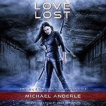 Love Lost: The Kurtherian Gambit, Book 3 | Michael Anderle