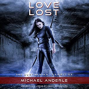 Love Lost: The Kurtherian Gambit, Book 3 Audiobook by Michael Anderle Narrated by Emily Beresford