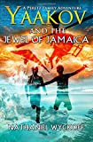 Yaakov and the Jewel of Jamaica (Peretz Family Adventures)