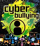 Cyberbullying, Heather E. Schwartz, 1429699442