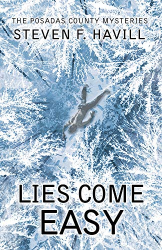 Lies Come Easy (Posadas County Mysteries Book 23) by [Havill, Steven F]
