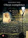 img - for Obras completas II. Novela, teatro, textos no coleccionados (Spanish Edition) book / textbook / text book