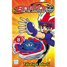 Beyblade Metal Masters T08 (French Edition)