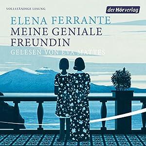 Elena Ferrante - Meine geniale Freundin (Die Neapolitanische Saga 1)