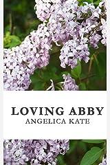 Loving Abby Paperback