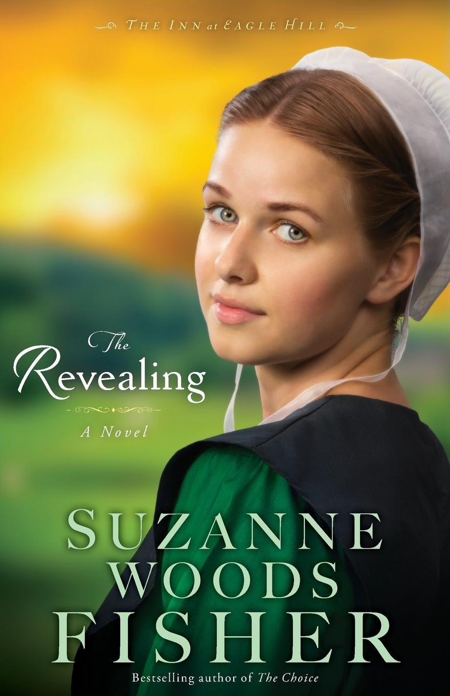 The Revealing: A Novel (The Inn at Eagle Hill) (Volume 3) ebook