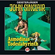 Asmodinas Todeslabyrinth (John Sinclair 58) | Jason Dark