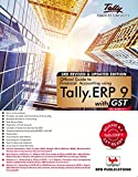 Official Guide to Financial Accounting using TALLY.ERP 9 3rd Revised and Updated Edition