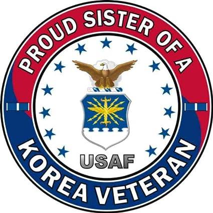 Amazon Com Us Air Force Proud Sister A Korea Veteran Military