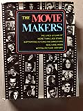 img - for The Movie Makers (Lives & Films of more than 2.500 stars.) book / textbook / text book
