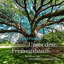 Unter dem Freiheitsbaum: Roman um den